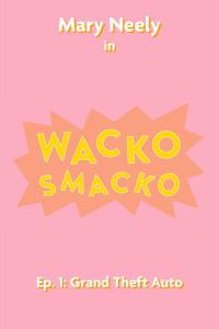 wacko smacko poster 1